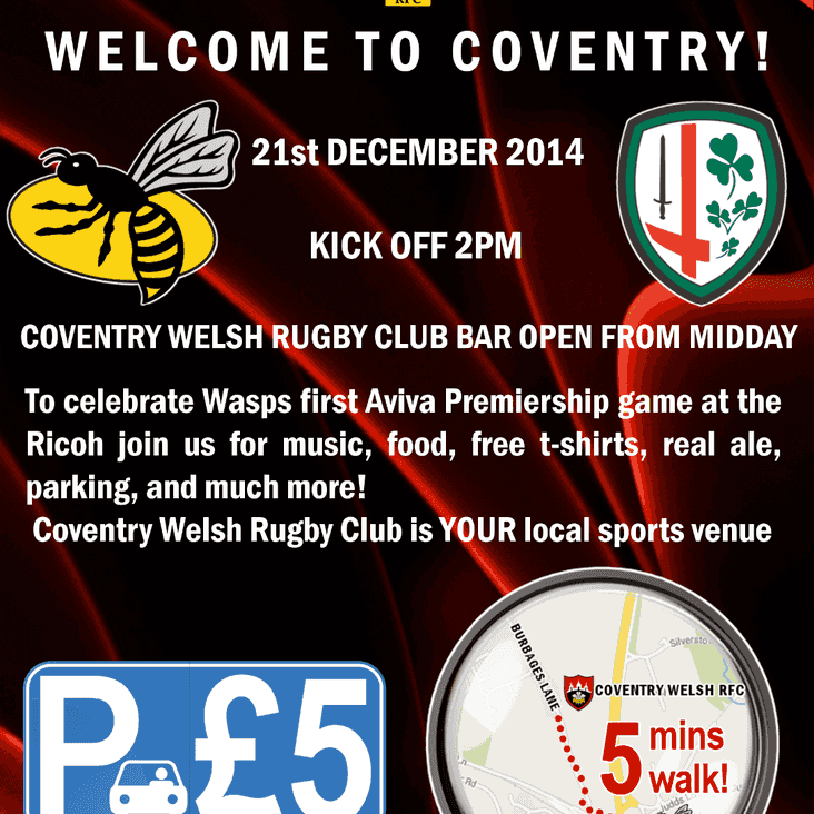 Coventry Welsh Welcome Wasps to the Ricoh!