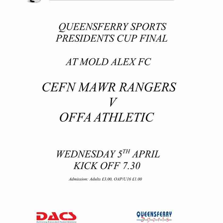 Queensferry Sports Presidents Cup Final.