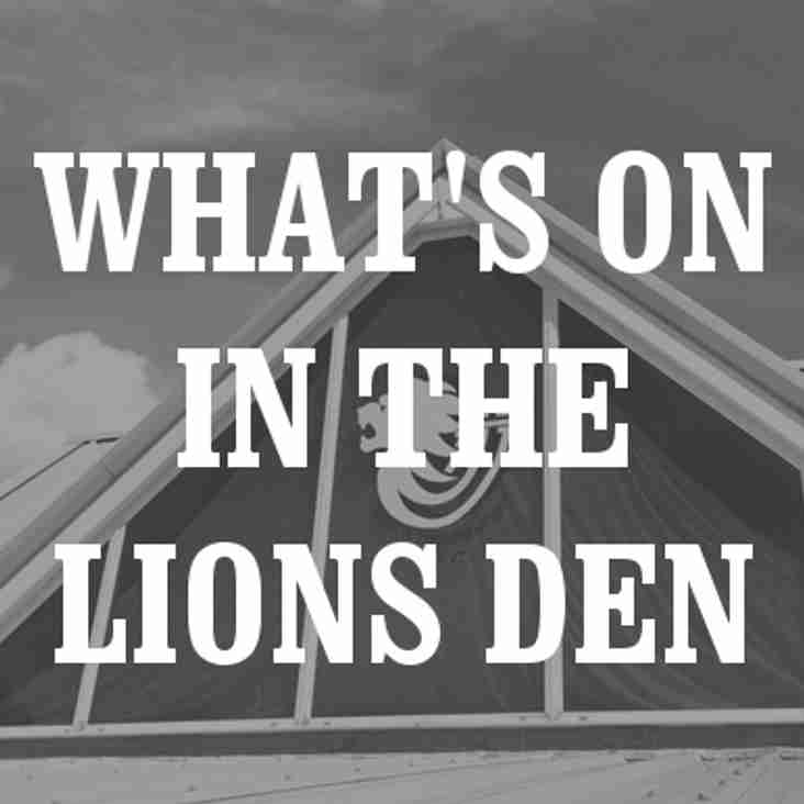 What's On In the Lions Den