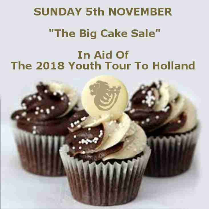 "Sunday 5th November - ""The Big Cake Sale"" In aid of The 2018 Youth Tour"