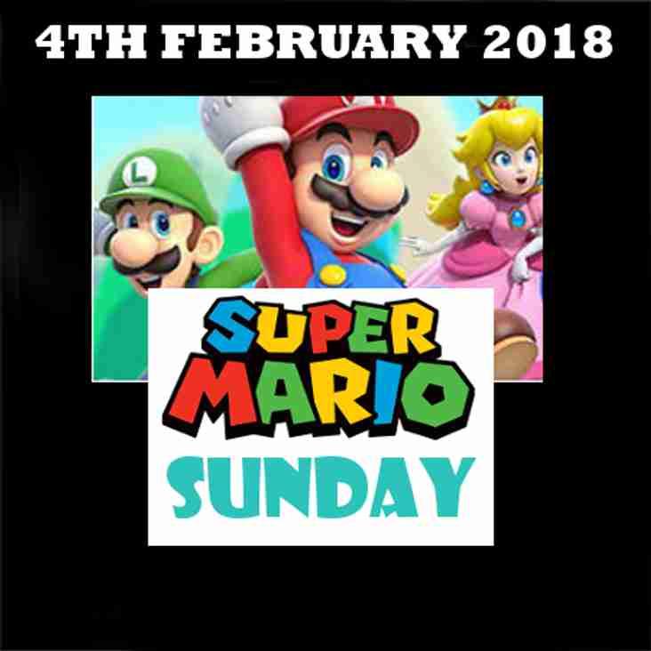 Sunday 4th February 2018 - Super Mario Sunday