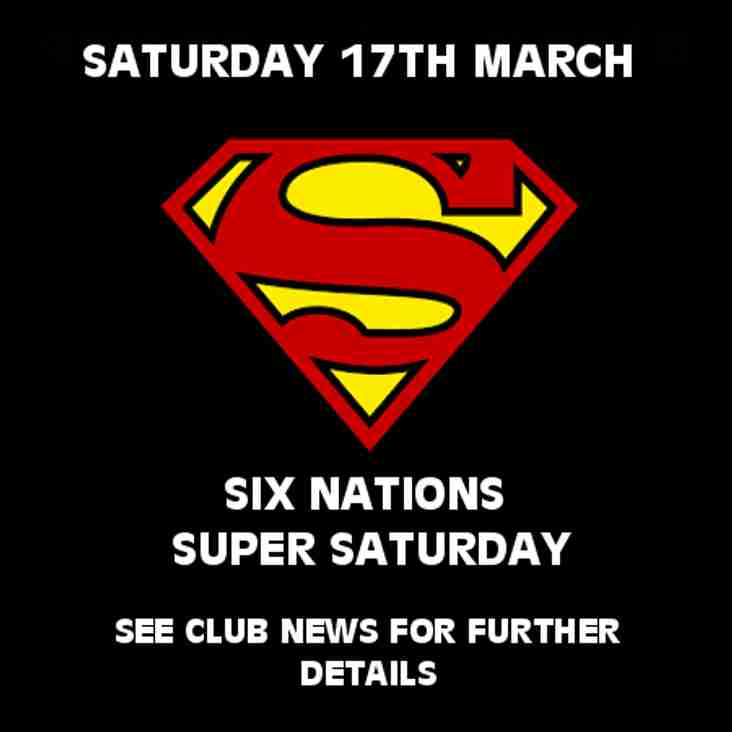 This Saturday - Six Nations Super Saturday