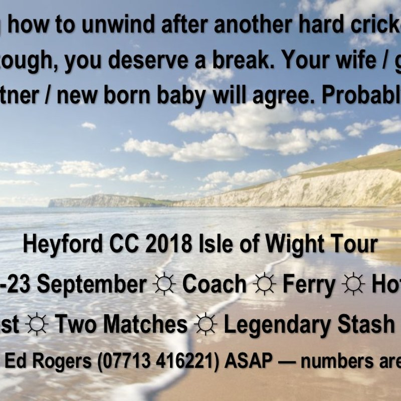 Heyford CC 2018 Tour Destination Announced!