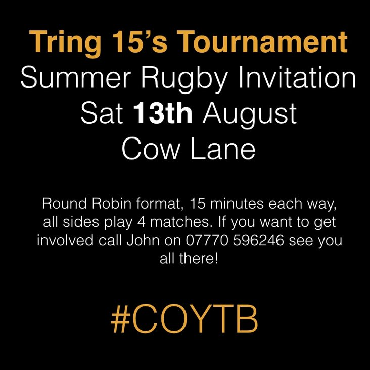 Tring 15&#039;s Summer tournament is on! - Saturday August 13th 2016<