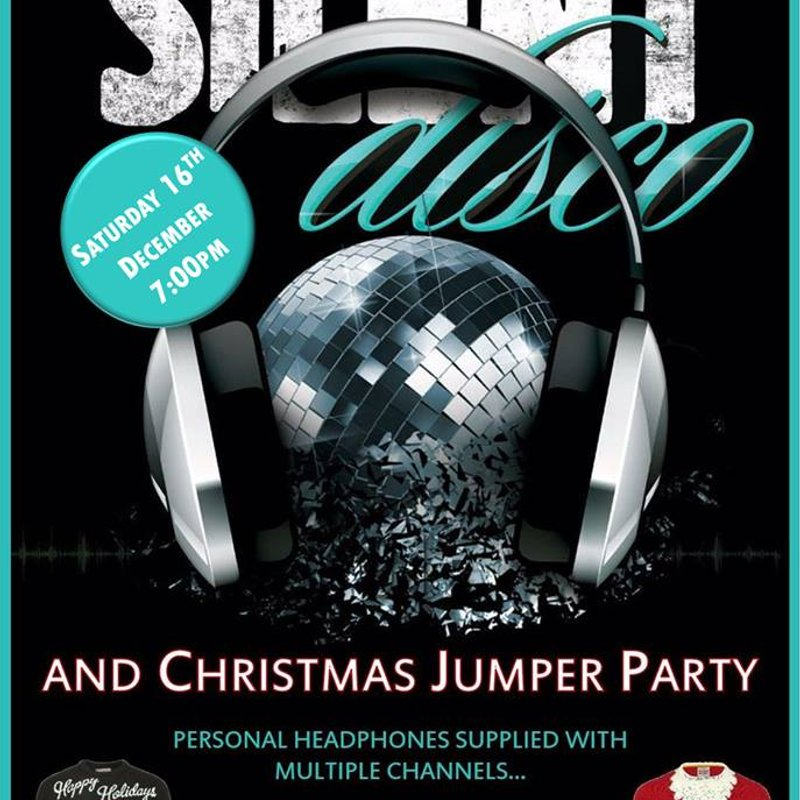 Christmas Jumper and Silent Disco night. 7pm, 16th December