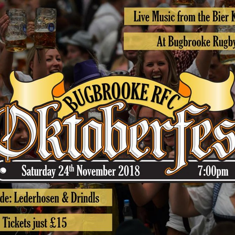 Oktoberfest. 24th November. Tickets £15, available from the bar or any committee member