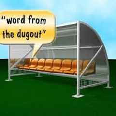 """WORD FROM THE DUGOUT"""