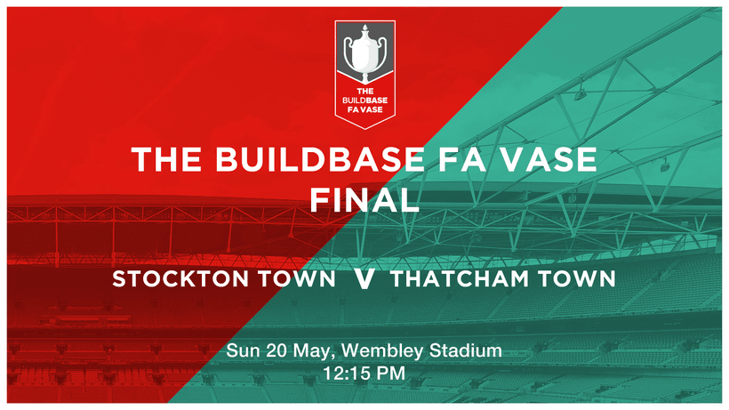 Fa Vase Final Tickets And Travel News Thatcham Town Football Club