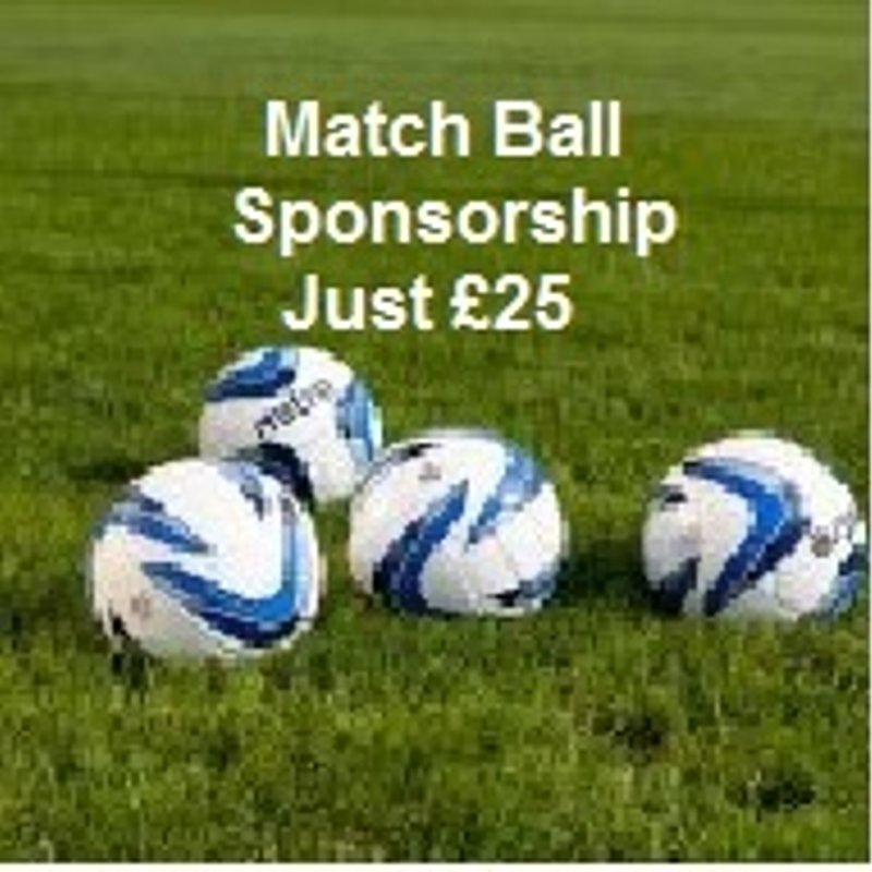 JUST £25 FOR MATCH BALL SPONSORSHIP