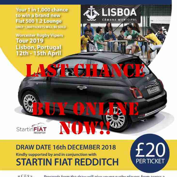 Last Chance to win a new Fiat 500. Buy Tickets online NOW !!