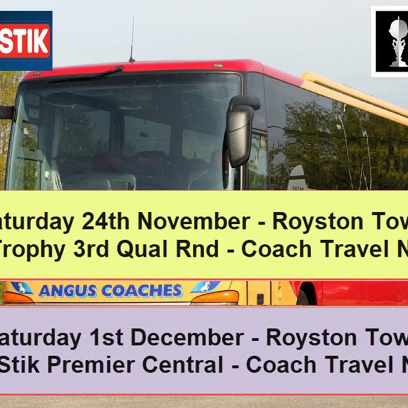 Coach travel to Royston Town on Sat 24th November & Sat 1st December – Seats now available