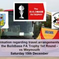 Information regarding travel arrangements for our FA Trophy tie at Weymouth - Saturday 15th December