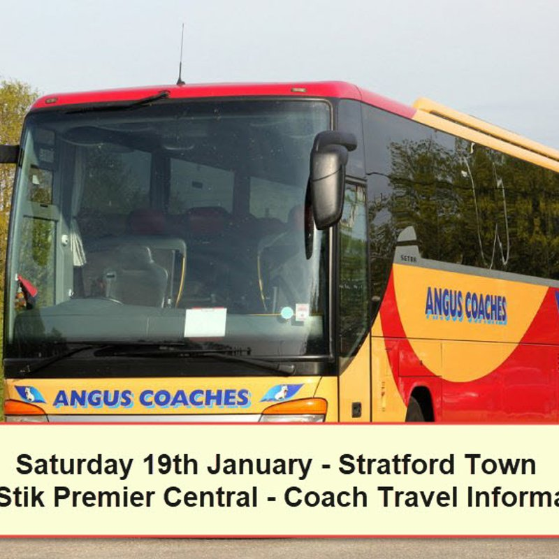 Coach travel to Stratford Town on Saturday 19th January – Seats available