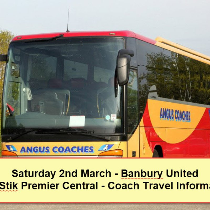 Coach travel to Banbury United on Saturday 2nd March – Seats available
