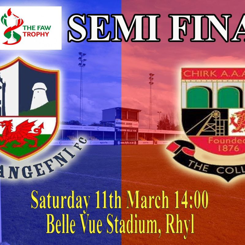FAW TROPHY SEMI FINAL ON SATURDAY