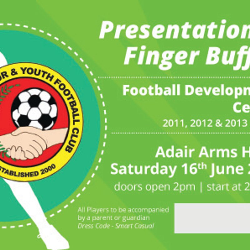 FOOTBALL DEVELOPMENT CENTRE PRESENTATION AFTERNOON - SAT 16TH JUNE 2018