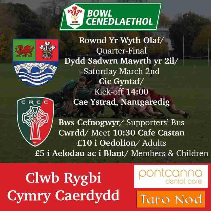 Bowl Cenedlaethol - Rownd Yr Wyth Olaf - Quarter Final - Sadwrn 2.03.19