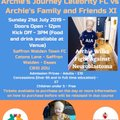 ARCHIE'S JOURNEY CELEBRITY CHARITY FOOTBALL MATCH SUN 21ST JULY CATONS LANE