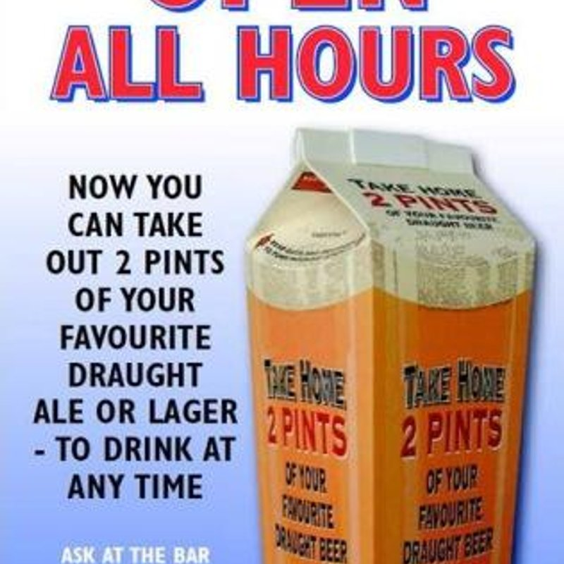 Open All Hours - 2 Pint Take Home!