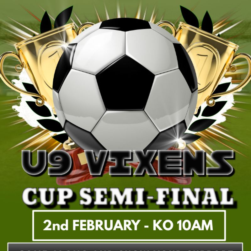U9 VIXENS CUP SEMI-FINAL - THIS SATURDAY