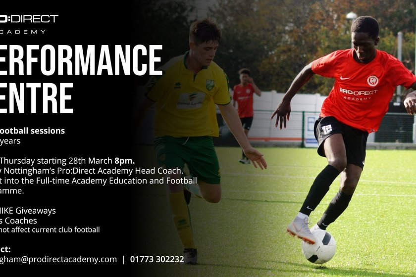 Pro:Direct Academy | Nottingham launches FREE Elite Performance Centre! (Ages 15-18)
