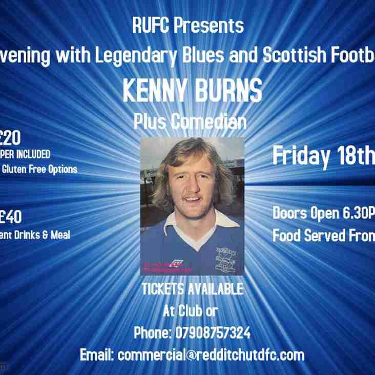Redditch United invites supporters to join former Birmingham City and Nottingham Forest player Kenny Burns for an evening of entertainment at The TRICO Stadium