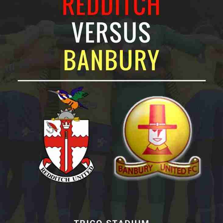 Redditch United look to get back to winning ways against Banbury United at The TRICO
