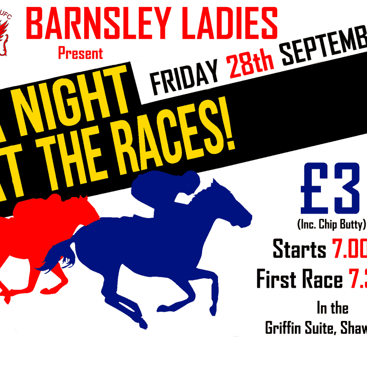 Barnsley Ladies Present A Night at the Races
