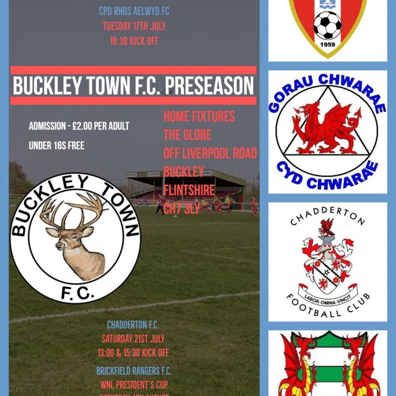Buckley Town FC pre-season matches, updated information, changed kick off
