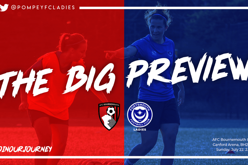 The Big Preview: AFC Bournemouth v Pompey Ladies