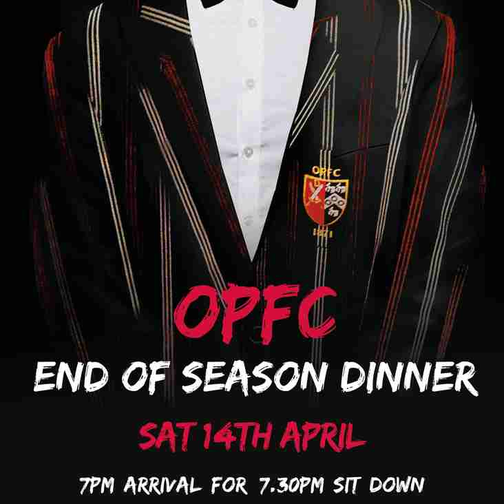 OPFC End of Season Dinner - Sat 14th April