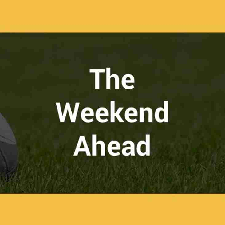 The Weekend Ahead - 13/14 October