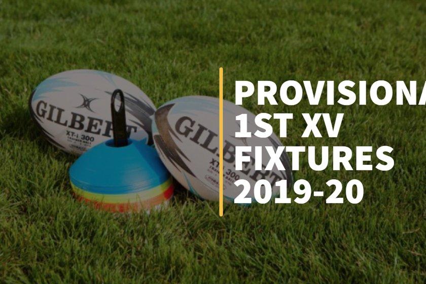 Provisional 1st XV Fixture List
