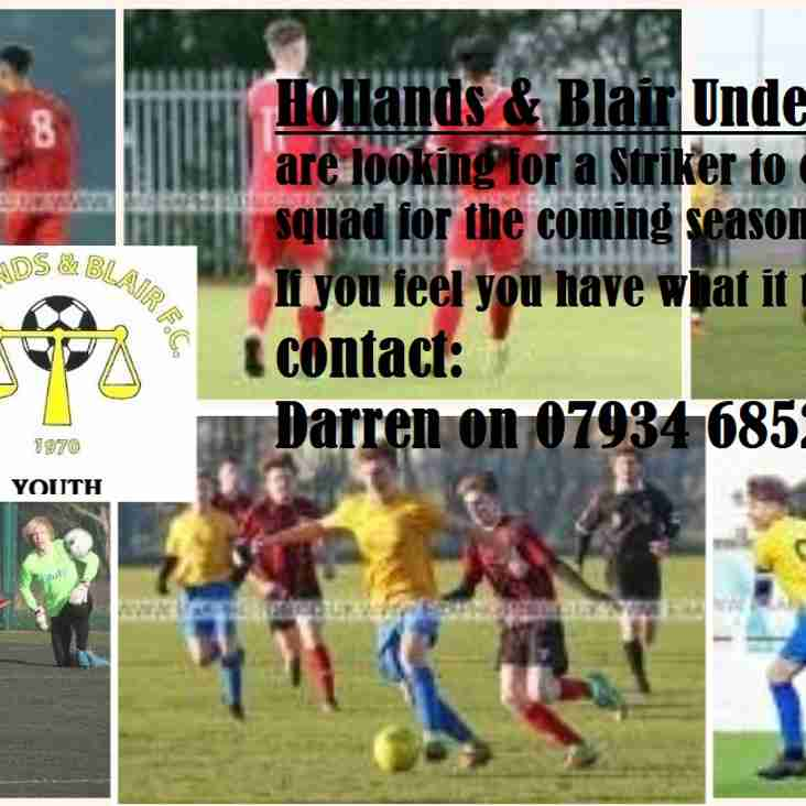 Hollands & Blair Under 16s are looking for a striker