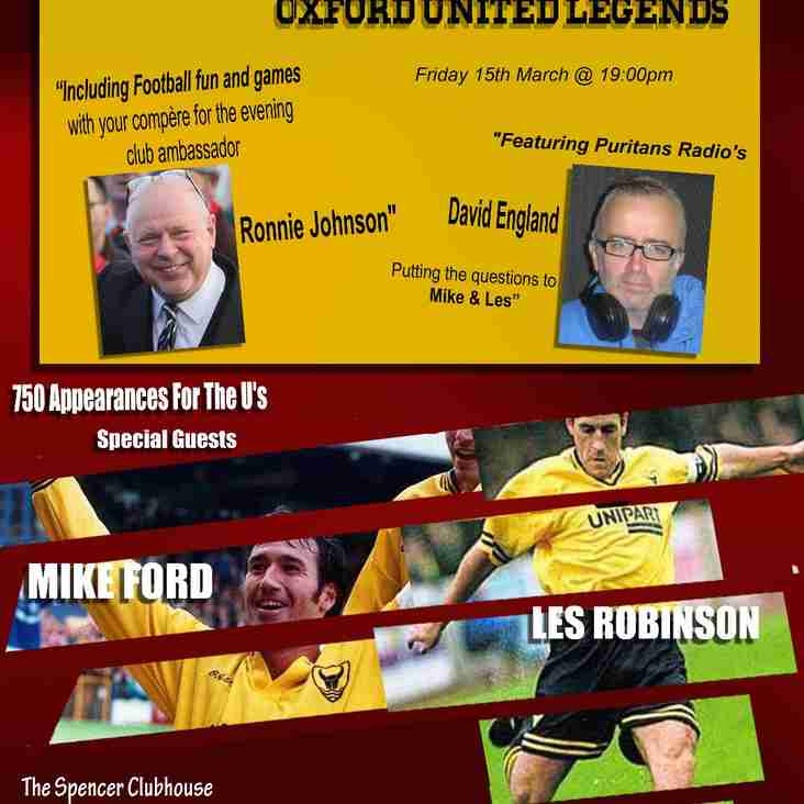 Banbury United presents Oxford United Legends Mike Ford and Les Robinson