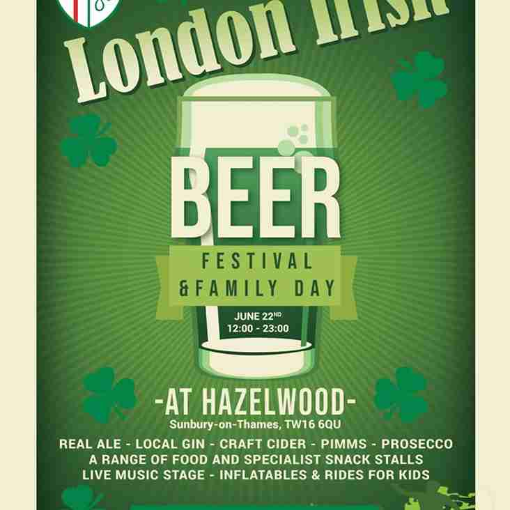 Don't miss out on the London Irish Amateurs Beer Festival on 22nd June