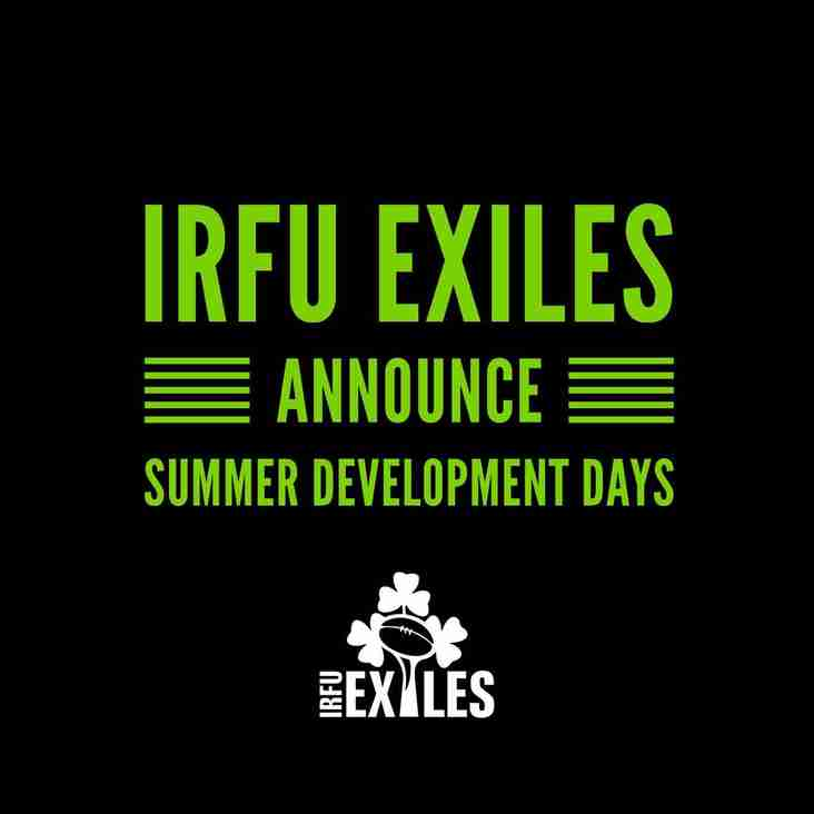 IRFU Exiles are delighted to confirm dates for the Summer Development Days