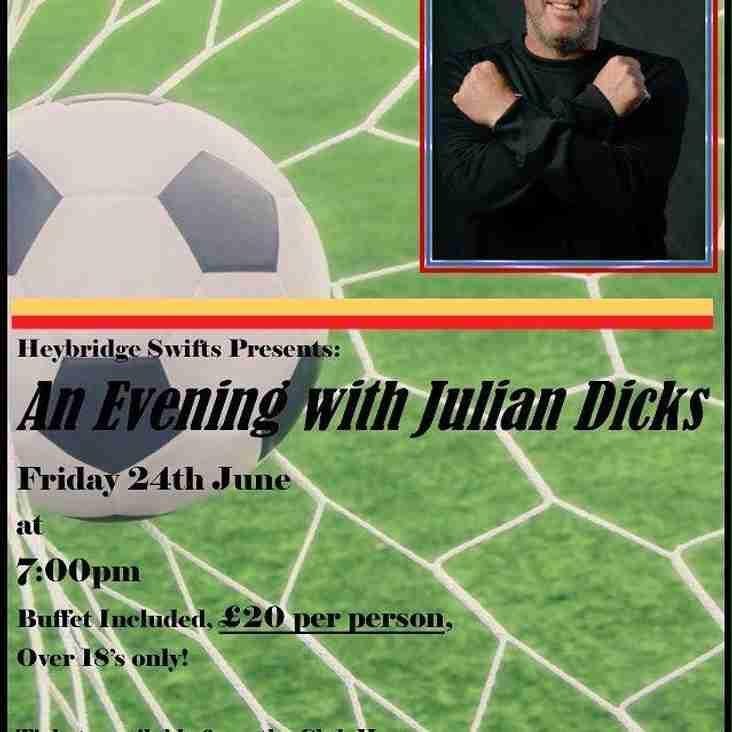 Julian Dicks Evening - Friday 24th June