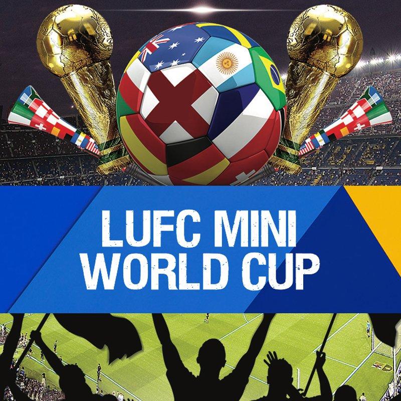 LUFC Mini World Cup