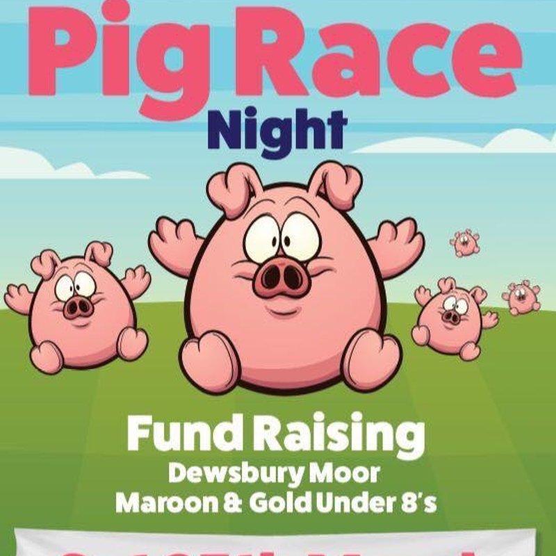 Pig racing u8's fund raising night