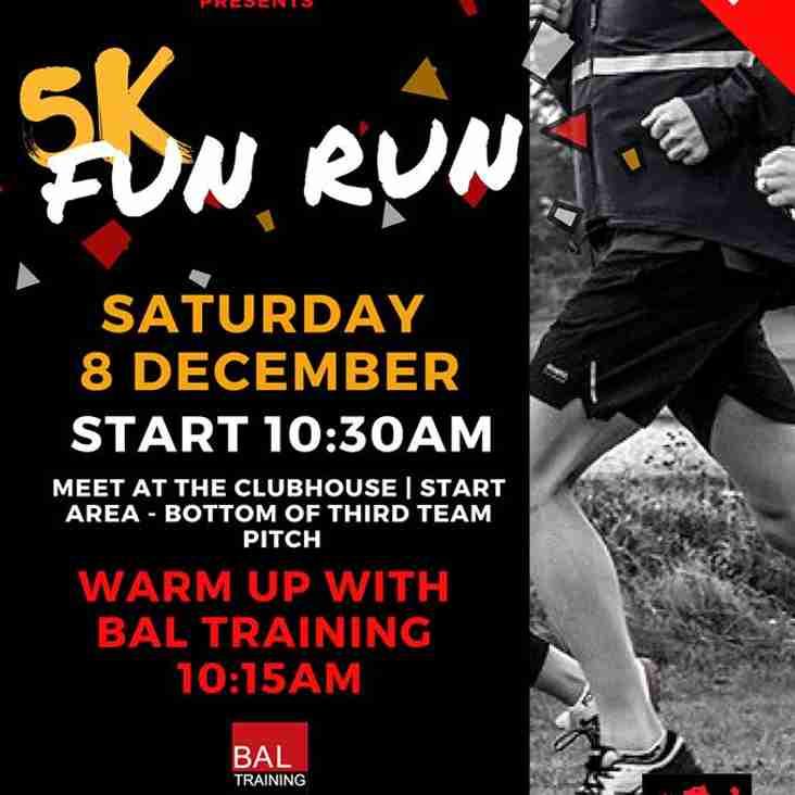 Fun Run -  Saturday 8 December
