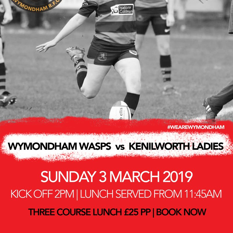 Pre-Match Lunch on Sunday 3 March 2019 - Wymondham WASPS v Kenilworth Ladies