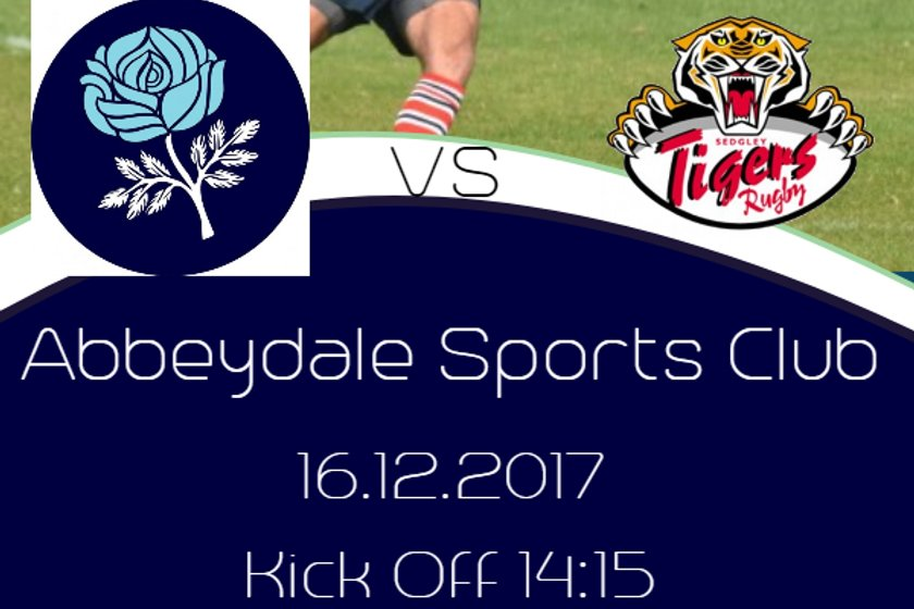 Sheffield v Sedgley Park Tigers - THIS SATURDAY - 16 Dec