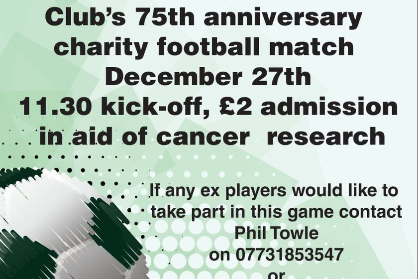 Charity Match. December 27th - 11:30KO