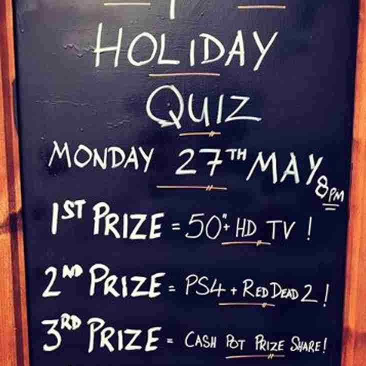 BIG BANK HOLIDAY QUIZ 27TH MAY 8PM