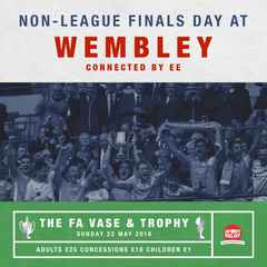 Let's bring the Non League Family to Wembley on Sunday May 22nd