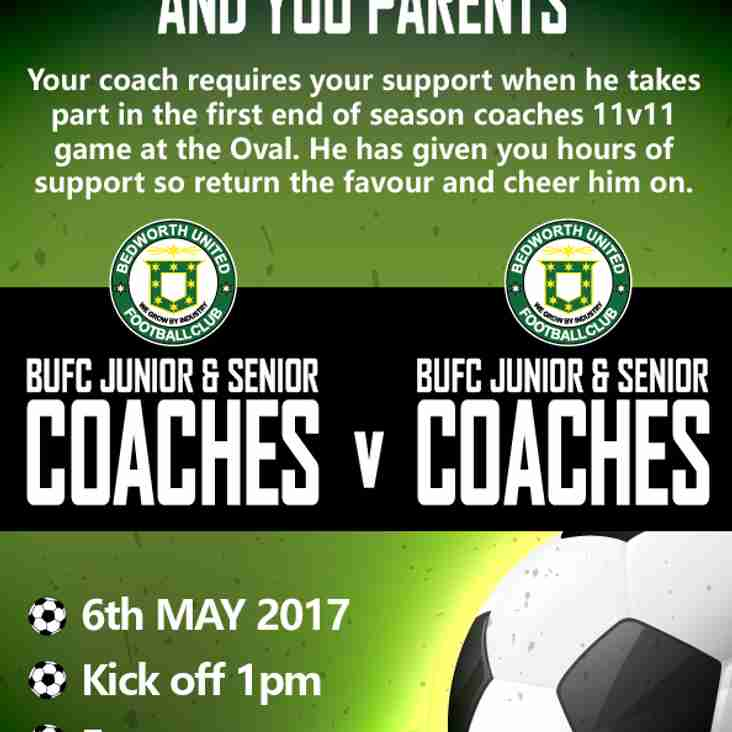 BUFC COACHES v BUFC COACHES - 6th May - KO 1pm @ The Oval