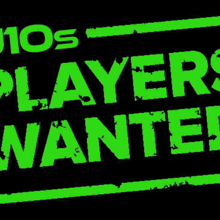 U10s LOOKING FOR MORE PLAYERS IN ALL POSITIONS