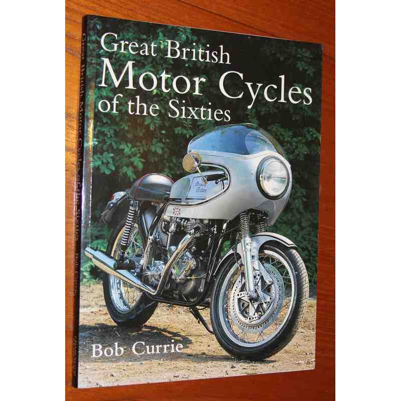 Great British Motor Cycles Of The Sixties