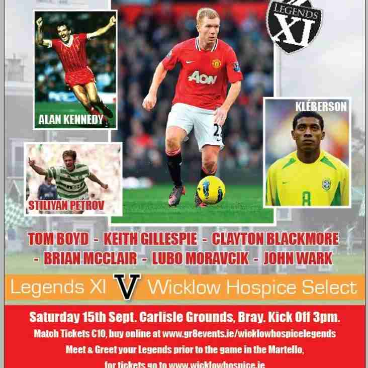 Wicklow Hospice Foundation Legends Match September 15th 2018